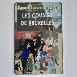 plaque metal vintage tintin les cousins de Bruxelles